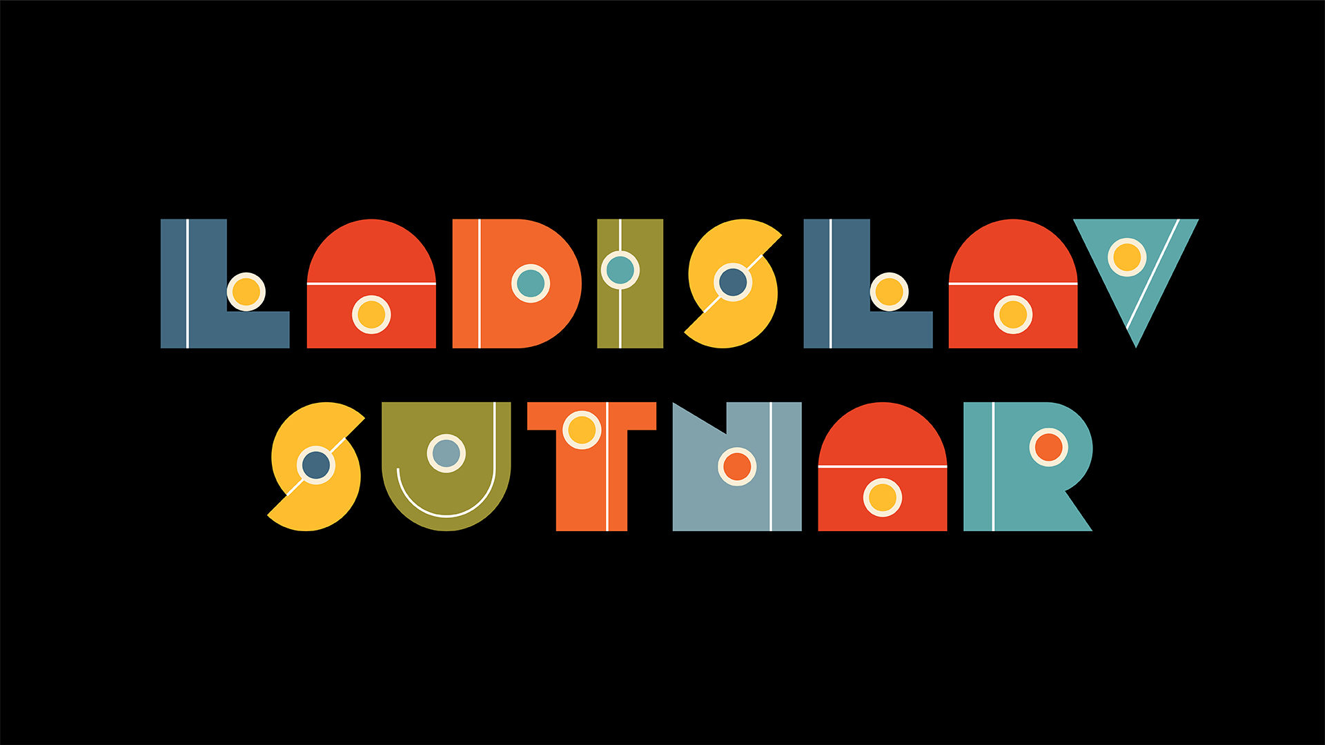 """LADISLAV SUTNAR"" custom type design by Eunji Kim"
