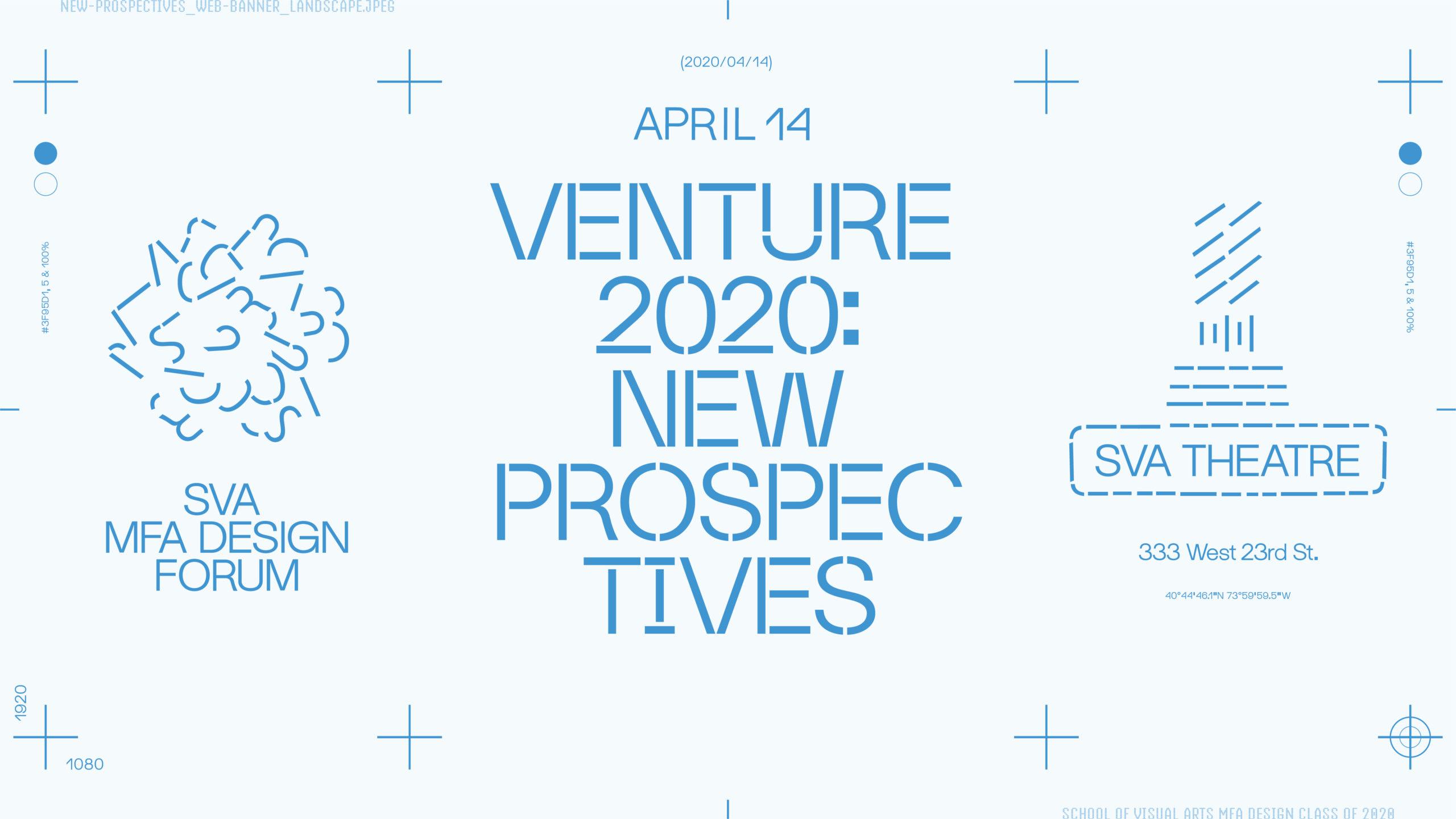 Venture 2020 at the SVA theatre April 14th 2020