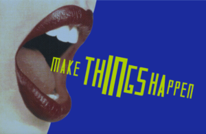 make things happen poster with sutnar project typeface