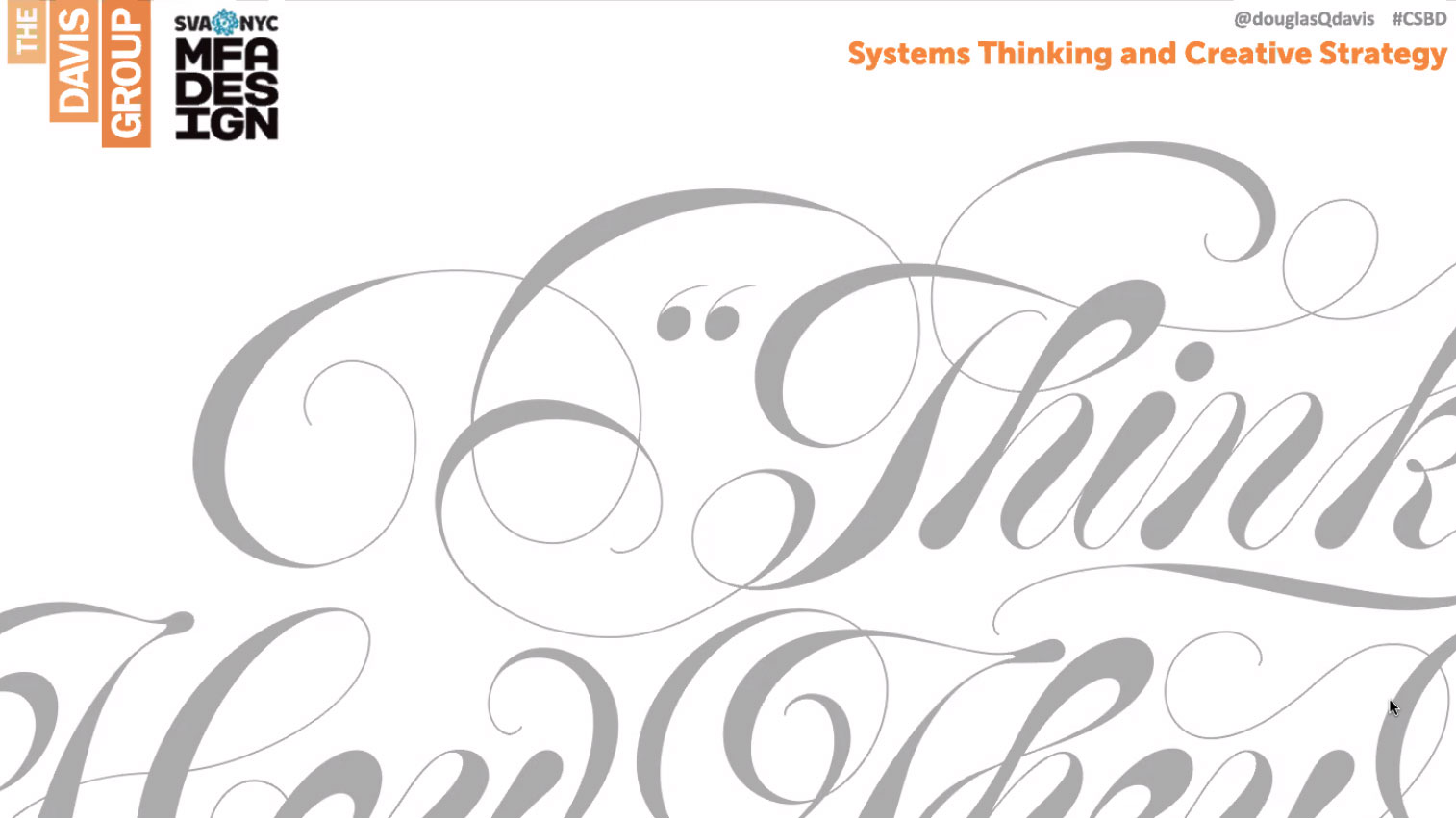 Douglas Davis systems thinking and creative strategy